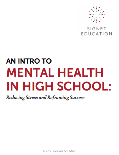 An Intro to Mental Health in High School: Reducing Stress and Reframing Success